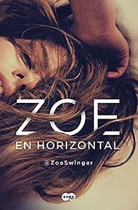 Zoe en horizontal par  @ZoeSwinger