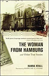The Woman from Hamburg: And Other True Stories by Hanna Krall (2005-06-06)