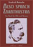 Friedrich Nietzsche: Also sprach Zarathustra (Kommentiert)