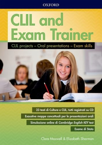CLIL & exam trainer. Student's book. Per la Scuola media. Con espansione online. Con CD-ROM