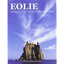 Eolie. Perle del Mediterraneo