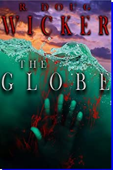 The Globe (English Edition) par [Wicker, R. Doug]