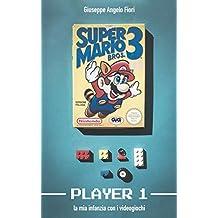 Player 1. La mia infanzia con i videogiochi