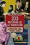 333 historias de la transici�n (Histo...