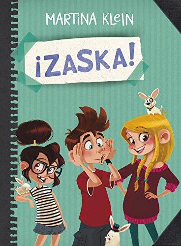 ¡Zaska! (Serie ¡Zaska! 1) por Martina Klein