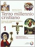 Terzo millennio cristiano. Per le Scuole: 1