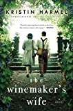 The Winemakers Wife (English Edition)