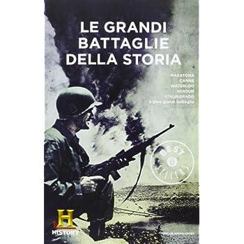 Le Grandi Battaglie Della Storia. History Channel