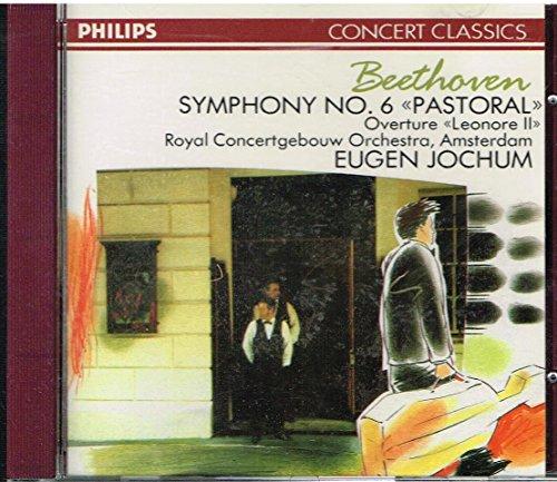 Ludwig van Beethoven: Symphony No. 6 Pastoral + Overture Leonore II