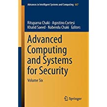 Advanced Computing and Systems for Security: 6