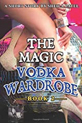 The Magic Vodka Wardrobe: Book 2 Paperback