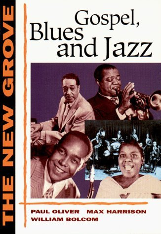 The New Grove Gospel, Blues and Jazz (The New Grove Series) by William Bolcom (1997-10-17)