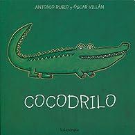 Cocodrilo par  Antonio Rubio Herrero