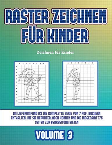 Zeichnen für Kinder (Raster zeichnen für Kinder - Volume 3): Dieses Buch bringt Kindern bei, wie man Comic-Tiere mit Hilfe von Rastern zeichnet