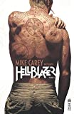 Mike Carey présente Hellblazer, Tome 1 :