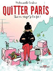vignette de 'Quitter Paris (Mademoiselle Caroline)'