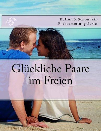 Gluckliche Paare im Freien: Kultur & Schonheit Fotosammlung Serie