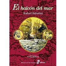 El halcón del mar (Biblioteca De La Aventura)