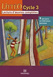 Littéo Cycle 3 : Lecture d'oeuvres complètes