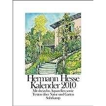 Kalender 2010: Mit 13 Aquarellen sowie Texten zu Natur und Garten