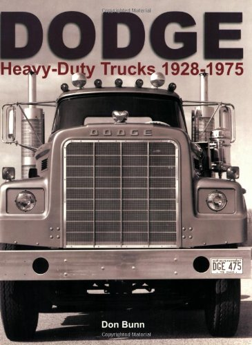 Dodge Heavy-Duty Trucks 1928-1975 por Don Bunn
