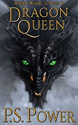 Dragon Queen (Avery Rome Book 3) (English Edition)