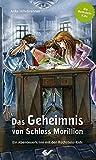 Das Geheimnis von Schloss Morillion: Ein Abenteuerkrimi mit den Rothstein-Kids - Anke Hillebrenner