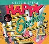 Happy sixties megamix (incl. Karaoke) by Gitti & Erika
