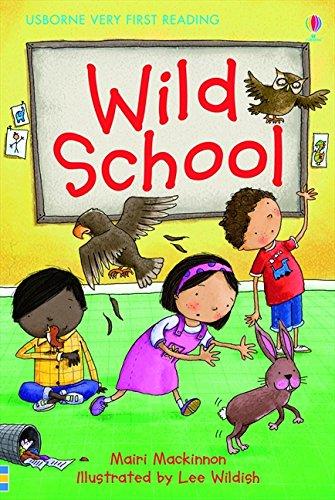 Wild school (1.0 Very First Reading)