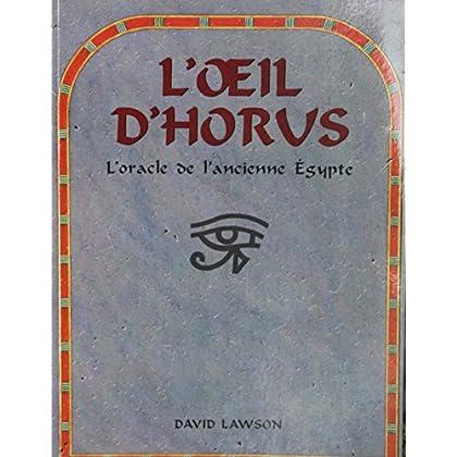 L'oeil d horus L'oracle De L'ancienne Égypte