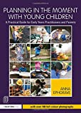 Planning in the Moment with Young Children: A Practical Guide for Early Years Practit...