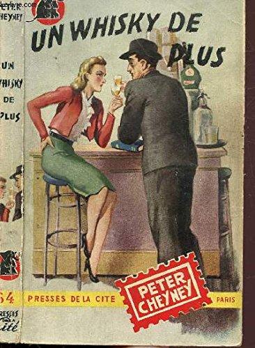 UN WHISKY DE PUS- COLLECTION  UN MYSTERE..  N°64 par  CHEYNEY PETER
