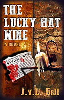 The Lucky Hat Mine by [Bell, J.v.L.]