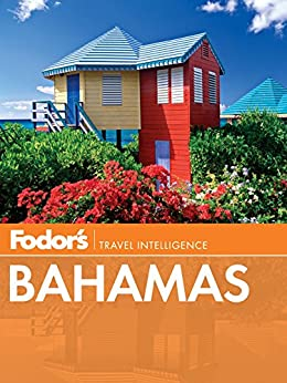 Fodor's Bahamas (Full-color Travel Guide) von [Fodor's Travel Guides]