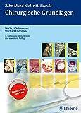Chirurgische Grundlagen: Bd. 1 (ZMK-Heilkunde)