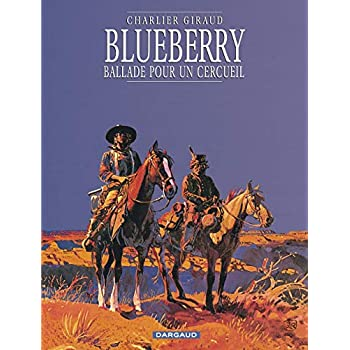 Blueberry, tome 15 : Ballade pour un cercueil