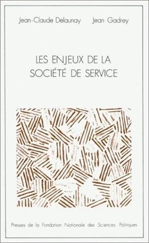 Les Enjeux de la socit de service