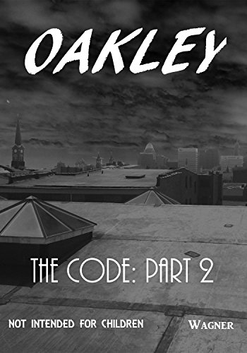 Oakley: The Code: Part 2 (English Edition)