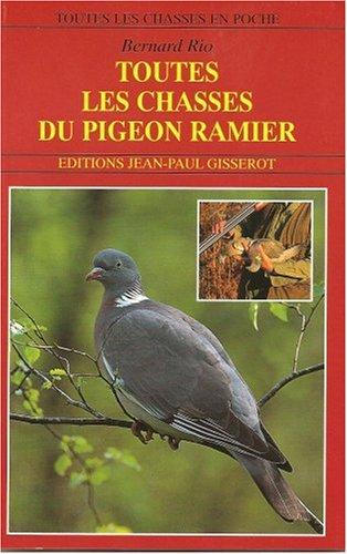 Toutes les chasses du pigeon ramier