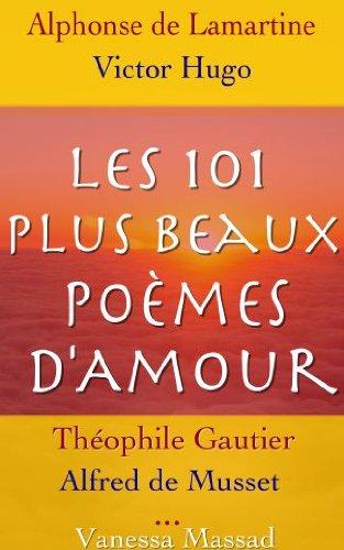 Les 101 Plus Beaux Poèmes Damour De Célèbres Auteurs