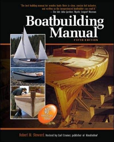 Boatbuilding Manual, Fifth Edition (International Marine-RMP) por Robert M. Steward, Carl Cramer