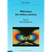 Mécanique des milieux continus : Tome 2, Thermoélasticité