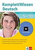 Klett Komplett Wissen  Deutsch Gymnasium Klasse 5-10: Grammatik, Rechtschreibung, Aufsatz