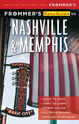 Frommer's Easyguide to Nashville and Memphis