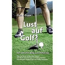 Lust auf Golf ?: Der schnelle Weg zum Handicap