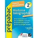 Histoire-Géographie 2de - Prépabac Cours & entraînement: Cours, méthodes et exercices - Seconde