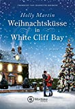 Weihnachtsküsse in White Cliff Bay von Holly Martin
