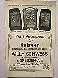 Preis-Verzeichnis 1916 über Kakteen, Fettpflanzen, Gewächshäuser und Samen von Willy Schwebs Kakteengärtnerei Dresden
