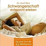 Schwangerschaft entspannt erleben: Tiefensuggestion
