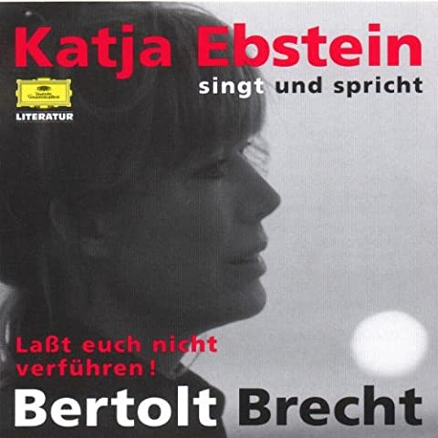 Laßt Euch nicht verführen! - Katja Ebstein singt und spricht Bertolt Brecht (Katja Ebstein Lieder)